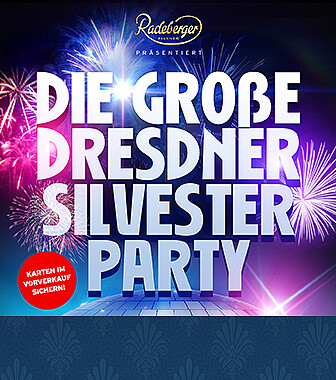 DIE GROSSE DRESDNER SILVESTER PARTY